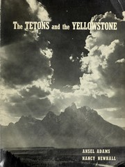 Cover of: The Tetons and the Yellowstone