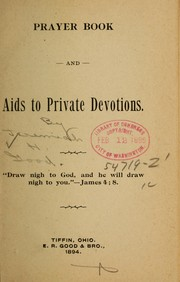 Cover of: Prayer book and Aids to private devotions | Jeremiah H.] [from old catalog Good