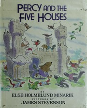 Cover of: Percy and the five houses | Else Holmelund Minarik