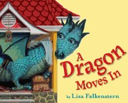 Cover of: A dragon moves in | Lisa Falkenstern