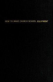 Cover of: How to make church school equipment