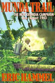 Cover of: Munda trail: the New Georgia campaign, June-August 1943