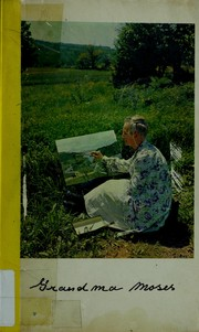 Cover of: Art and life of Grandma Moses
