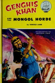 Cover of: Genghis Khan and the Mongol horde | Harold Lamb