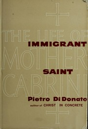 Cover of: Immigrant saint | Pietro Di Donato