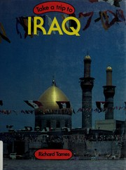 Cover of: Take a trip to Iraq | Richard Tames