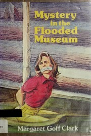 Cover of: Mystery in the flooded museum