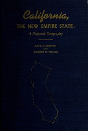 Cover of: California, the new empire state by Paul Francis Griffin