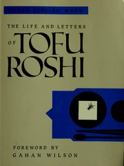 Cover of: The life and letters of Tofu Roshi | Susan Ichi Su Moon