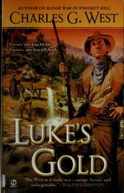 Cover of: Luke's gold