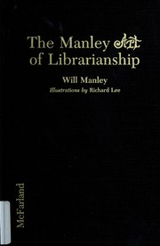 Cover of: The Manley art of librarianship | Will Manley