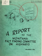 Cover of: Historical analysis of taxation for highway purposes in Montana
