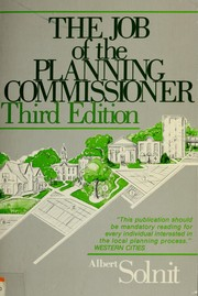 Cover of: The job of the planning commissioner | Solnit, Albert.