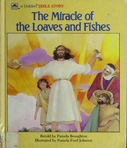 Cover of: The miracle of the loaves and fishes