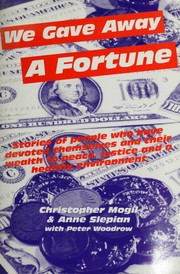 Cover of: We gave away a fortune by Christopher Mogil