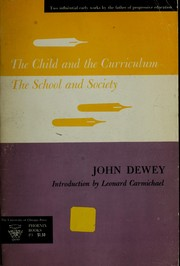 Cover of: The child and the curriculum, and The school and society: Introd. by Leonard Carmichael.