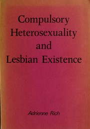 Cover of: Compulsory heterosexuality and lesbian existence