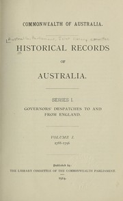 Cover of: Historical records of Australia | Australia.  Parliament.  Joint Library Committee