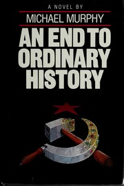 Cover of: An end to ordinary history
