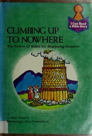 Cover of: Climbing up to nowhere | Sibyl Hancock