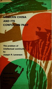 Cover of: Modern China and its Confucian past: the problem of intellectual continuity