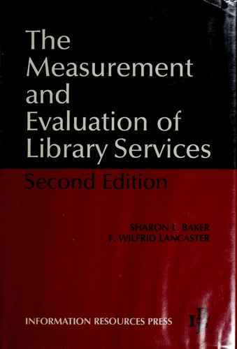 library evaluation and perforcement measurement Performance measure examples performance measure examples speed / time: transaction processing and service volume:  performance evaluation and planning.
