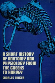 Cover of: A short history of anatomy from the Greeks to Harvey