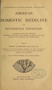Cover of: A dictionary of popular medicine and hygiene