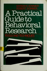 Cover of: A practical guide to behavioral research | Barbara Baker Sommer