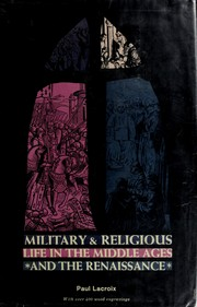 Cover of: Military and religious life in the middle ages and the period of the renaissance