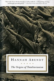 Cover of: The origins of totalitarianism | Hannah Arendt