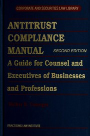 Cover of: Antitrust compliance manual | Walker B. Comegys