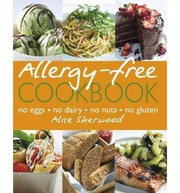 Cover of: Allergy-free cookbook | Alice Sherwood