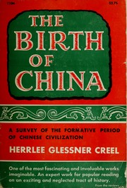 Cover of: The birth of China | Herrlee Glessner Creel
