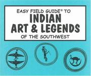 Cover of: Easy Field Guide to Indian Art & Legends of the Southwest (Easy Field Guide)