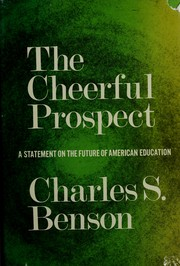 Cover of: The cheerful prospect | Charles Scott Benson