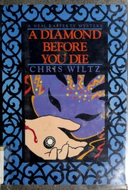 Cover of: A diamond before you die | Chris Wiltz