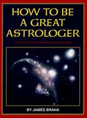 Cover of: How to be a great astrologer