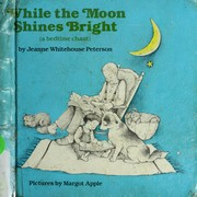 Cover of: While the moon shines bright
