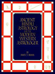 Cover of: Ancient Hindu astrology for the modern western astrologer