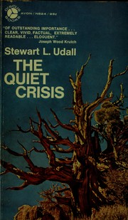 Cover of: The quiet crisis. | Stewart L. Udall