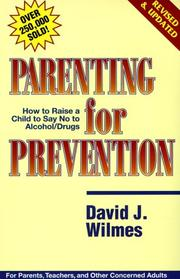Parenting for prevention by David J. Wilmes