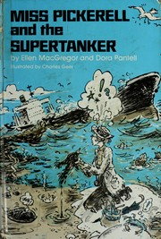 Cover of: Miss Pickerell and the supertanker | Ellen MacGregor