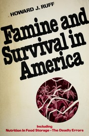 Cover of: Famine and survival in America | Howard J. Ruff