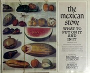 Cover of: The Mexican stove: what to put on it and in it
