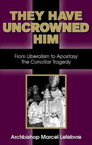 Cover of: They have uncrowned Him