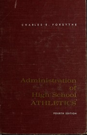 Administration of high school athletics by Charles E. Forsythe