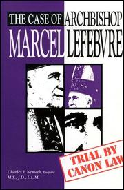 Cover of: The case of Archbishop Marcel Lefebvre