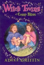Cover of: Witch Twins at Camp Bliss by