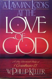 Cover of: A layman looks at the love of God | W. Phillip Keller